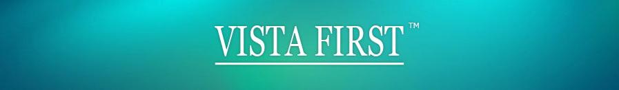 Vista First